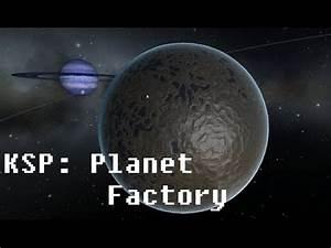 KSP New Planet Mod: Krag's Planet Factory Quick Look ...
