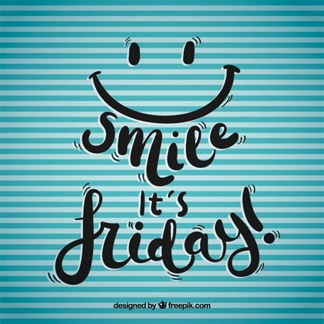 Friday Images Smile It S Friday Background Vector Free