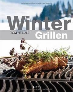 Grillparty Im Winter : die grillparty im winter rezepte ideen und tipps f r das angrillen im schnee ~ Whattoseeinmadrid.com Haus und Dekorationen