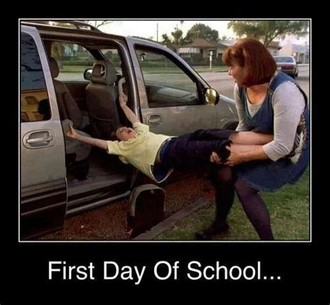 First Day Of School Funny Memes - first day of school funny pictures quotes memes jokes