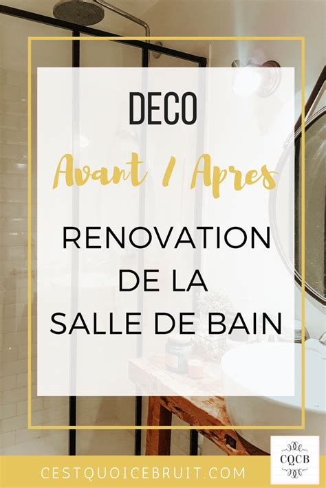 L'avantaprès De Rénovation De La Salle De Bain
