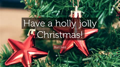 """have A Holly Jolly Christmas!"" (7"