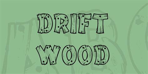 drift wood font 183 1001 fonts