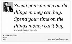 On Money: Spend your money on the things money can buy. S...