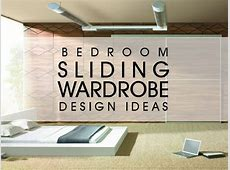Bedroom Sliding Wardrobe [Design Ideas] Luxus India