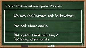 Our Teacher Professional Development Principles Elevate