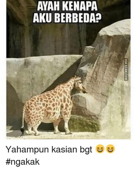 Icak Meme - ayah kenapa aku berbeda via icakcom a ap nb hb au yahun kasian bgt ngakak indonesian