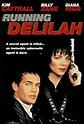 Running Delilah (TV Movie 1993) - IMDb