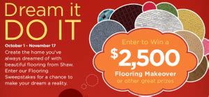 shaw flooring credit card shaw floors quot dream it do it quot sweepstakes win a 2 500 shaw flooring gift card