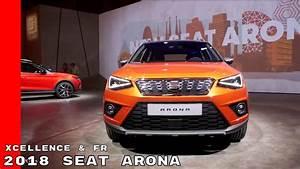 Seat Arona Xcellence Automatikgetriebe : 2018 seat arona xcellence fr interior and exterior youtube ~ Jslefanu.com Haus und Dekorationen