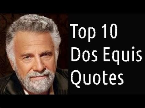 Make Your Own Dos Equis Meme - dos equis funniest meme quotes top 10 peter kaze unlimited youtube