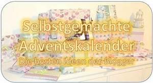 Die Besten Adventskalender : selbstgemachter adventskalender die besten geschenkideen von bloggern skurrile ~ Orissabook.com Haus und Dekorationen