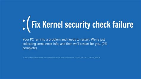 how to fix kernel security check failure in windows 10