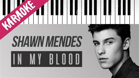 In My Testo by Shawn Mendes In My Blood Piano Karaoke Con Testo