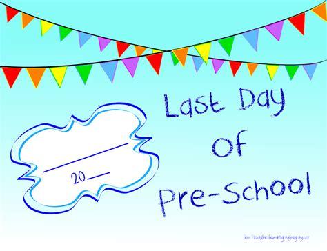 last day of preschool printable printables 802