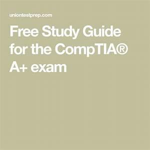 Free Study Guide For The Comptia U00ae A  Exam