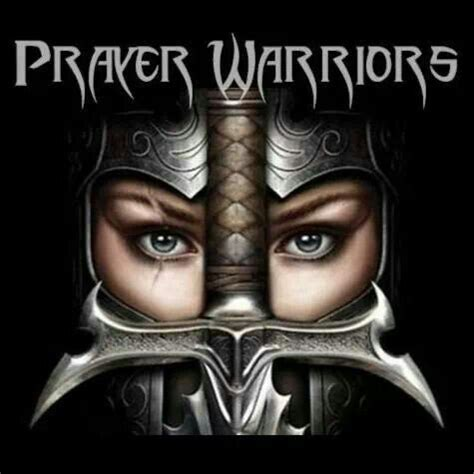 I'm a Prayer Warrior for Jesus Christ my King and my God ...