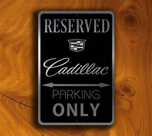 Cadillac Reserved Parking Sign Classic Metal Signs