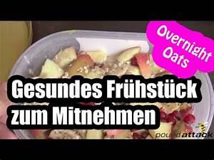 Gesundes Frühstück Rezept : overnight oats rezept gesundes fr hst ck zum mitnehmen ~ Watch28wear.com Haus und Dekorationen