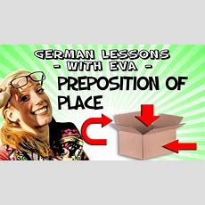 German Lesson 24  The Prepositions Of Place Youtube