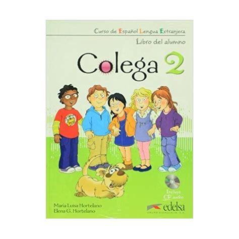 COLEGA 2 PACK ALUMNO EJERCICIOS CD (Sólo principiantes)