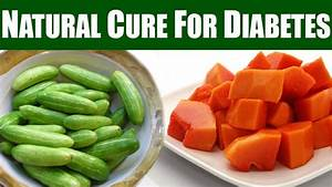 Natural Treatment For Cure Diabetes in 5 Days - YouTube