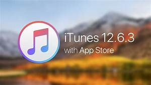 Download iTunes 12.6.3 for Windows & Mac with Built-in App ...