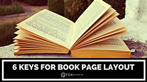 6 Keys For Book Page Layout  Don U2019t Ignore These Design Rules If You U2019re Self