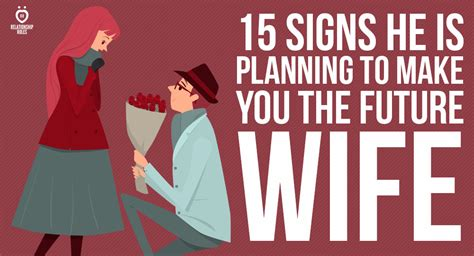 signs   planning     future wife