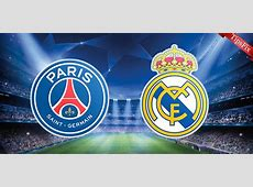 PSG vs Real Madrid Prediction and Preview