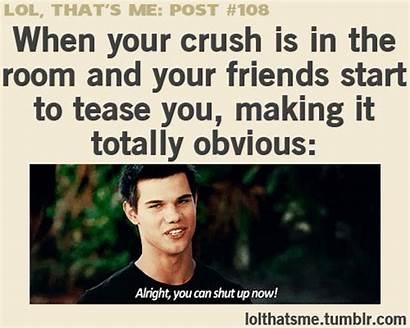 Lol Thats Crush Posts True Relatable Funny