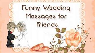 wedding messages for friends marriage wishes
