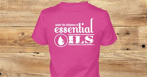 under the influence of essential oil essential under the influence of ils products teespring