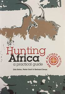 You Need To Read This Review Of  U0026quot Hunting Africa  A