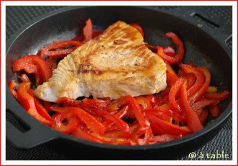 cuisiner thon frais recette n 020 steak de thon aux poivrons balades