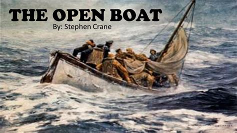 Stephen Crane The Open Boat by Learn Through Story The Open Boat By Stephen