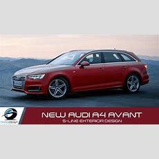 Audi A4 Avant Sline New 2015 Exterior Design Youtube