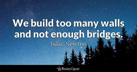 build   walls    bridges isaac