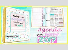 DIY agenda 2017 para imprimir gratis Clau Beth YouTube