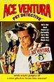 ACE VENTURA: PET DETECTIVE (Ace Ventura Movie ...