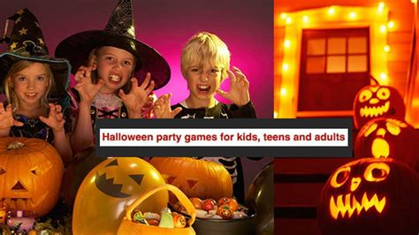Hellish Halloween Party Games For Kids, Teens And Adults