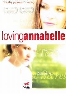 Loving Annabelle (2006): 'Tis Better to Have Loved and ...