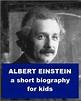 Albert Einstein - A Short Biography for Kids by Josephine ...