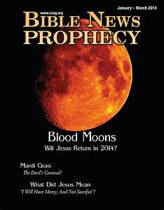 Bible News Prophecy Magazine: Blood Moons: Will Jesus ...