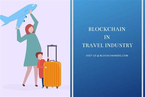 blockchain transforming the travel industry completely