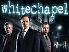 Whitechapel (UK) - ShareTV