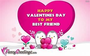 Happy Valentines Day Best Friend Ecard / Greeting Card ...