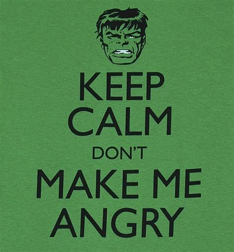 Men's Green Keep Calm Don't Make Me Angry Incredible Hulk