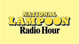 National Lampoon Radio Hour: The Dick and Jane Show (long ...