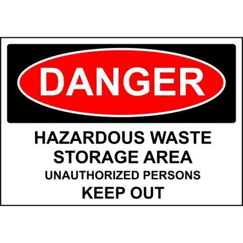 Danger Sign  Hazardous Waste Storage Area Keep Out